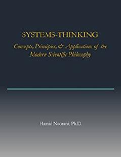 Modern Systems-Thinking: Concepts, Principles, & Applications of the Modern Scientific Philosophy, Powerful Methods Inc., Amazon's Kindle Digital Publishing, POWER - The Modern Doctrine, Rational Decision-Making, and Organizations, www.powerful methods.com, www.enram.com, ENRAM partner, Energy Resource Americas partner, Energy Resources America, Energy Resources Americas, Risk Management, Ethics, Corporate Governance, Institutional Governance